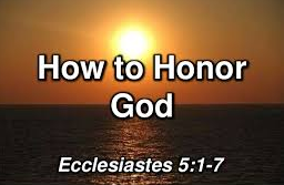 Honour God