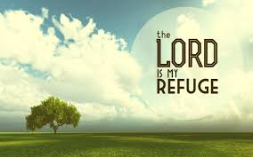 The Lord is my refuge.png