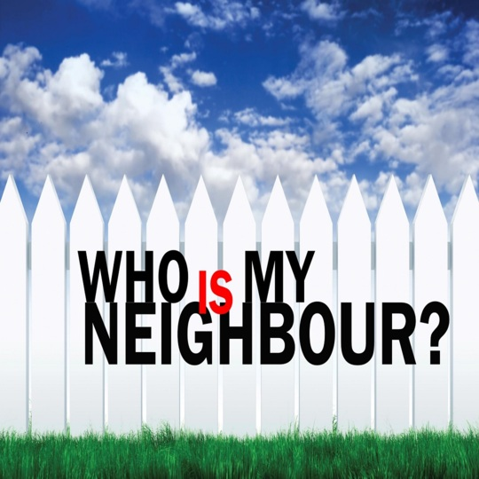 Who is My Neighbour