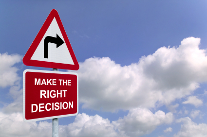 Make the right decision